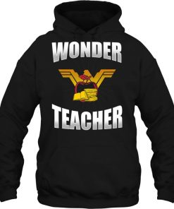 Wonder Woman Wonder Teacher Hoodie