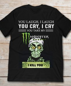 Achmed the Dead Terrorist You Laugh I Laugh You Cry I Cry You Take My Monster Energy
