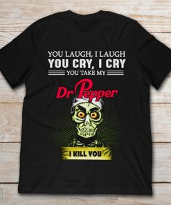 Achmed the Dead Terrorist You Laugh I Laugh You Cry I Cry You Take My Dr Pepper