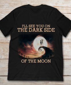 Jack Skellington And Sally I'll See You On The Dark Side Of The Moon