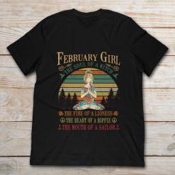 February Girl The Soul Of A Witch The Fire Of A Lioness The Heart Of A Hippie The Mouth Of A Sallor