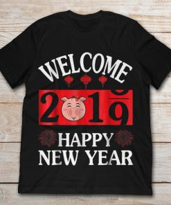 Welcome 2019 Happy New Year Pig
