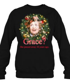 Aunt Bethany Grace She Passed Away 30 Years Ago Christmas Vacation Sweatshirt