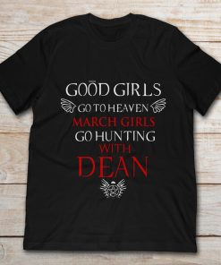 Good Girls Go To Heaven March Girls Go Hunting With Dean