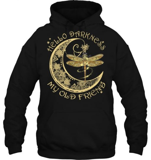 Dragonfly And Moon Hello Darkness My Old Friend Hoodie