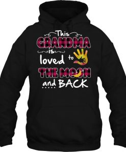 This Grandma Is Loved To The Moon And Back Hoodie