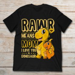 Rawr Means Mom I Love You In Dinosaur Valentines Day