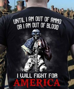 American Soldier I Will Fight For America