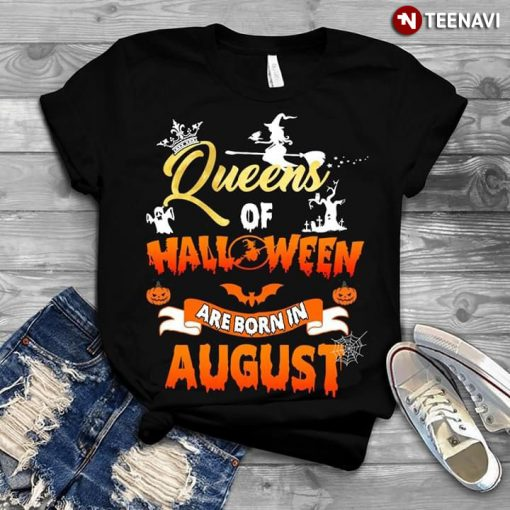 Queens Of Halloween Are Born In August