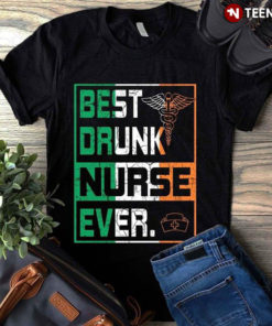 Best Drunk Nurse Ever