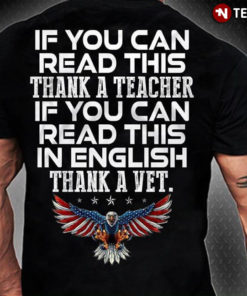 If You Can Read This Thank A Teacher If You Can Read This In English Thank A Vet